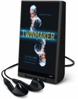 Cover image for Twinmaker. bk. 1 [Playaway] : Twinmaker trilogy