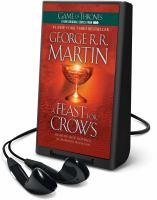 Cover image for A feast for crows. bk. 4 [Playaway] : Song of ice and fire series