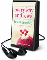 Cover image for Heart trouble. bk. 5 Callahan Garrity series