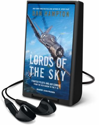 Cover image for Lords of the sky fighter pilots and air combat, from the Red Baron to the F-16