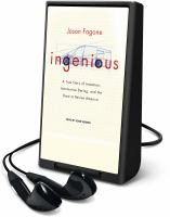Cover image for Ingenious a true story of invention, automotive daring, and the race to revive America