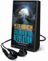Cover image for Children of the revolution. bk. 21 [Playaway] : Inspector Banks series
