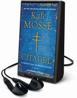 Cover image for Citadel. bk. 3 [Playaway] : a novel : Languedoc trilogy