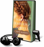 Cover image for The daring ladies of Lowell a novel