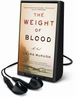 Cover image for The weight of blood a novel