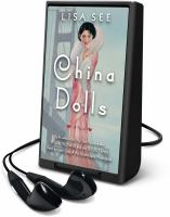 Cover image for China dolls [Playaway] : a novel