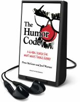 Cover image for The humor code [Playaway] : a global search for what makes things funny