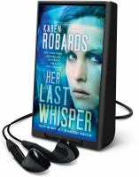 Cover image for Her last whisper. bk. 3 [Playaway] : a novel : Charlotte Stone series