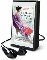 Cover image for To marry an English Lord [Playaway]