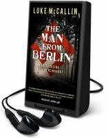 Cover image for The man from Berlin. bk. 1 [Playaway] : Gregor Reinhardt series