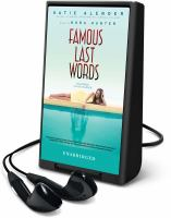 Cover image for Famous last words [Playaway]
