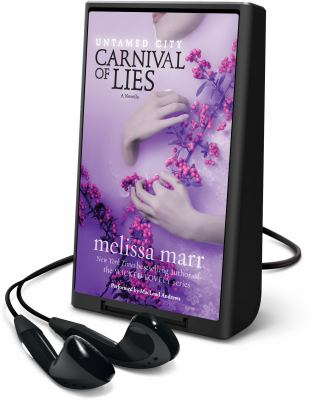 Cover image for Carnival of lies [Playaway] : a novella : Untamed city series