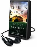 Cover image for A fine summer's day. bk. 17 [Playaway] : Ian Rutledge mystery series