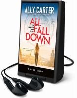 Cover image for All fall down. bk. 1 [Playaway] : Embassy Row series