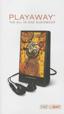 Cover image for Mark of the thief. bk. 1 [Playaway] : Mark of the thief series