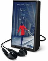 Cover image for Better than perfect [Playaway]