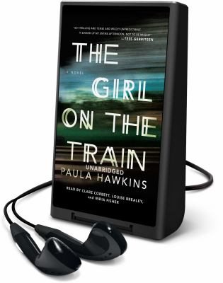 Cover image for The Girl on the train [Playaway] : a novel
