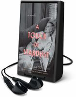 Cover image for A touch of stardust [Playaway] : a novel