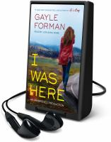 Cover image for I was here [Playaway]