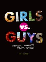 Cover image for Girls vs. guys : surprising differences between the sexes