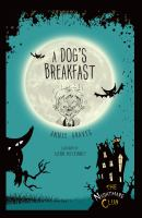 Cover image for A dog's breakfast. bk. 1 : Nightmare Club series