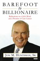 Cover image for Barefoot to billionaire : reflections on a life's work and a promise to cure cancer