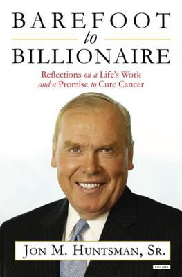 Imagen de portada para Barefoot to billionaire Reflections on a Life's Work and a Promise to Cure Cancer.