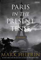 Imagen de portada para Paris in the present tense : a novel