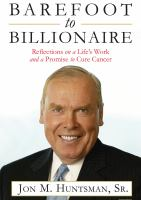 Cover image for Barefoot to billionaire reflections on a life's work and a promise to cure cancer