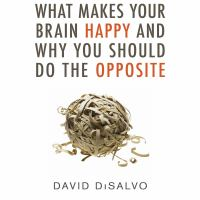 Imagen de portada para What makes your brain happy and why you should do the opposite