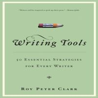 Cover image for Writing tools 50 essential strategies for every writer