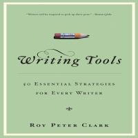 Imagen de portada para Writing tools 50 essential strategies for every writer