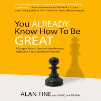 Imagen de portada para You already know how to be great a simple way to remove interference and unlock your greatest potential