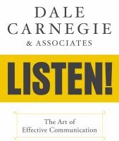 Cover image for Dale Carnegie & associates' listen! the art of effective communication