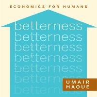 Cover image for Betterness economics for humans