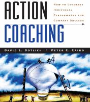 Cover image for Action coaching how to leverage individual performance for company success