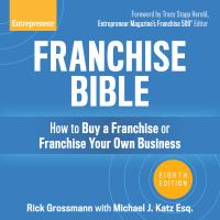 Cover image for Franchise bible how to buy a franchise or franchise your own business, 8th edition