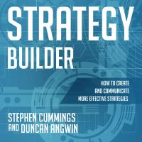 Cover image for Strategy builder how to create and communicate more effective strategies