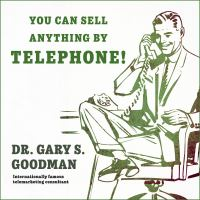Cover image for You can sell anything by telephone! updated and expanded audio edition