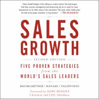 Cover image for Sales growth five proven strategies from the world's sales leaders, second edition