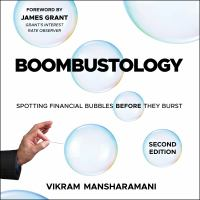 Imagen de portada para Boombustology spotting financial bubbles before they burst 2nd edition
