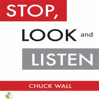 Imagen de portada para Stop, look, and listen the customer ceo business fable about how to profit from the power of your customers