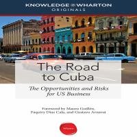Imagen de portada para The road to cuba the opportunities and risk for us businesses