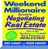 Imagen de portada para Weekend millionaire secrets to negotiating real estate how to get the best deals to build your fortune in real estate