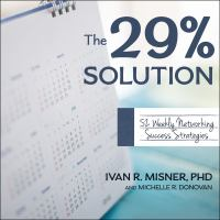 Cover image for The 29% solution 52 weekly networking success strategies