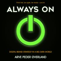 Cover image for Always on digital brand strategy in a big data world