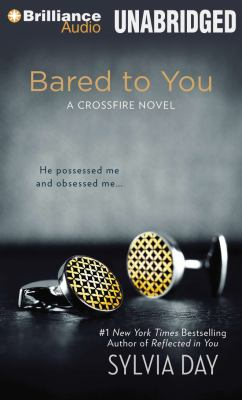 Cover image for Bared to you. bk. 1 Crossfire series