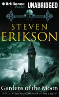 Cover image for Gardens of the moon. bk. 1 Tale of the Malazan. Book of the Fallen series