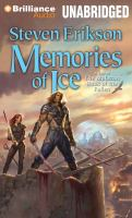 Cover image for Memories of ice. bk. 3, part 1 Tale of the Malazan. Book of the Fallen series