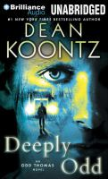 Cover image for Deeply Odd. bk. 6 Odd Thomas series